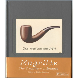 MAGRITTE: THE TREACHERY OF IMAGES/マグリット:イメージの裏切り
