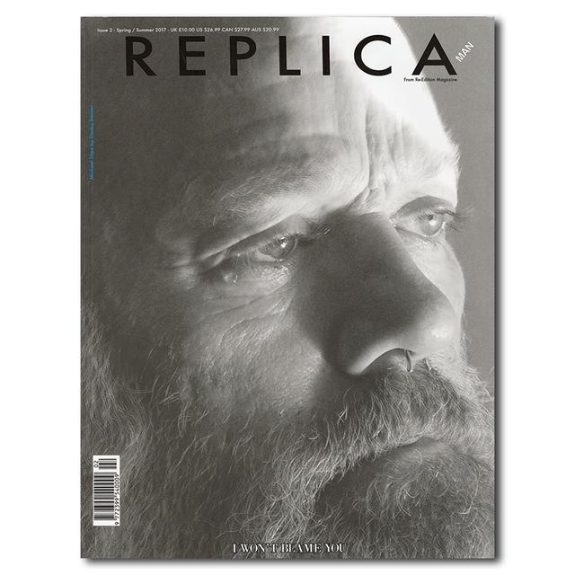 REPLICA MAN Issue 2 Summer/Autumn 2017