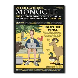 MONOCLE Issue 106 September 2017 Work-life-balance Special