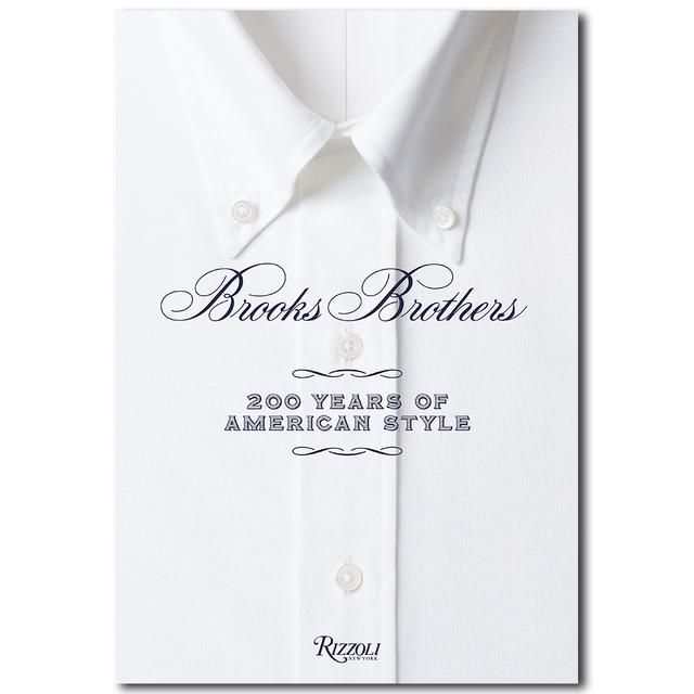 BROOKS BROTHERS:200 Years of American Style/ブルックス・ブラザース:アメリカン・スタイルの200年
