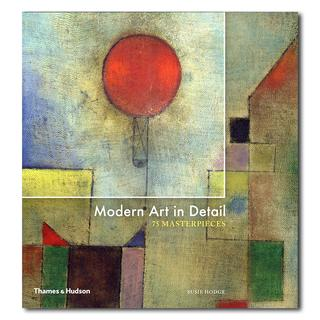 Modern Art In Detail 75 MASTERPIECES