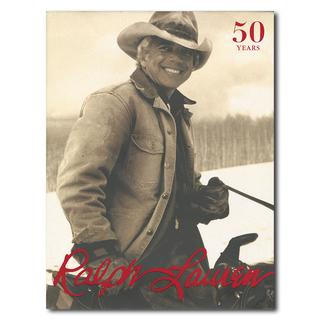 Ralph Lauren: Revised and Expanded Anniversary Edition/ラルフ・ローレン 増補記念版