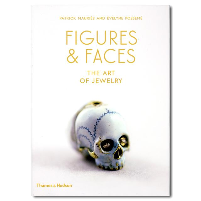 Figures and Faces : The Art of Jewelry/フィギュア&フェイス-宝石のアート