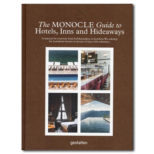 The MONOCLE Guide to Hotels, Inns and Hideaways MONOCLEが手がけるホテルガイド