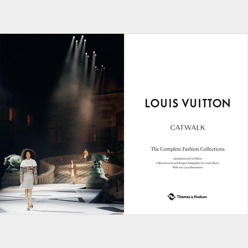 Louis Vuitton Catwalk: The Complete Fashion Collections ルイ・ヴィトンのウィメンズコレクション写真集