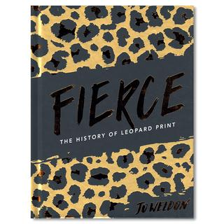 "Fierce: The History of Leopard Print ""ヒョウ柄""の歴史をまとめた一冊"