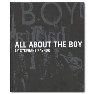 All About the Boy ボーイロンドン創業者自身が語る一冊