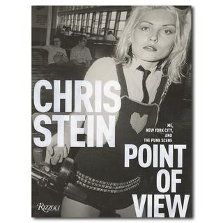 Point of View: Me, New York City, and the Punk Scene クリス・シュタインによる写真集