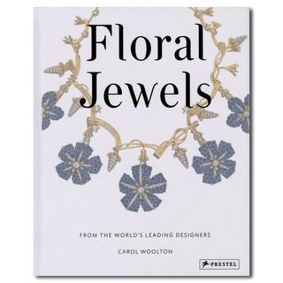 Floral Jewels: From the World's Leading Designers 過去花をモチーフとして作られた数百ものジュエリーの実例