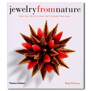 Jewelry from Nature: Amber, Coral, Horn, Ivory, Pearls, Shell, Tortoiseshell, Wood, Exotica  宝石以外の素材をフィーチャーしたユニークな一冊