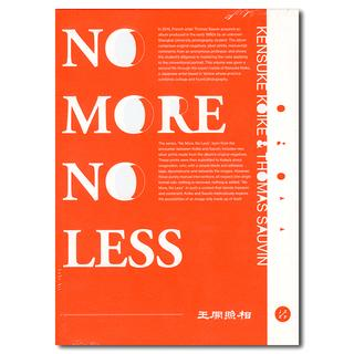 NO MORE NO LESS 小池健輔とThomas Sauvinのコラボ