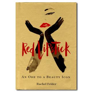 Red Lipstick: An Ode to a Beauty Icon  女性にはかかせないレッドリップスティック