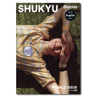 SHUKYU STORIES 『FEMALE ISSUE』