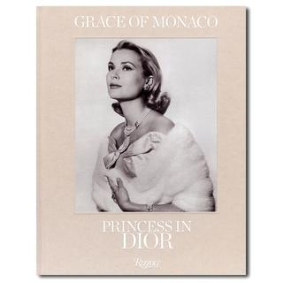 Grace of Monaco: Princess in Dior グレース・ケリー展図録