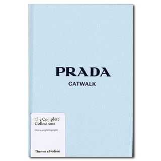 Prada Catwalk : The Complete Collections プラダ キャットウォーク