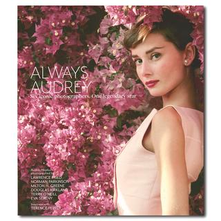 Always Audrey: Six Iconic Photographers. One Legendary Star オールウェイズ・オードリー