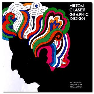 【30%OFF】Milton Glaser: Graphic Design