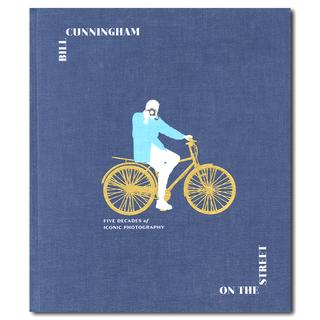 Bill Cunningham: On the Street: Five Decades of Iconic Photography ビル・カニンガム スナップ集