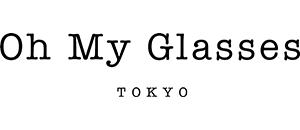 Oh My Glasses TOKYO