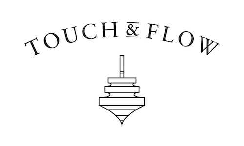 TOUCH & FLOW